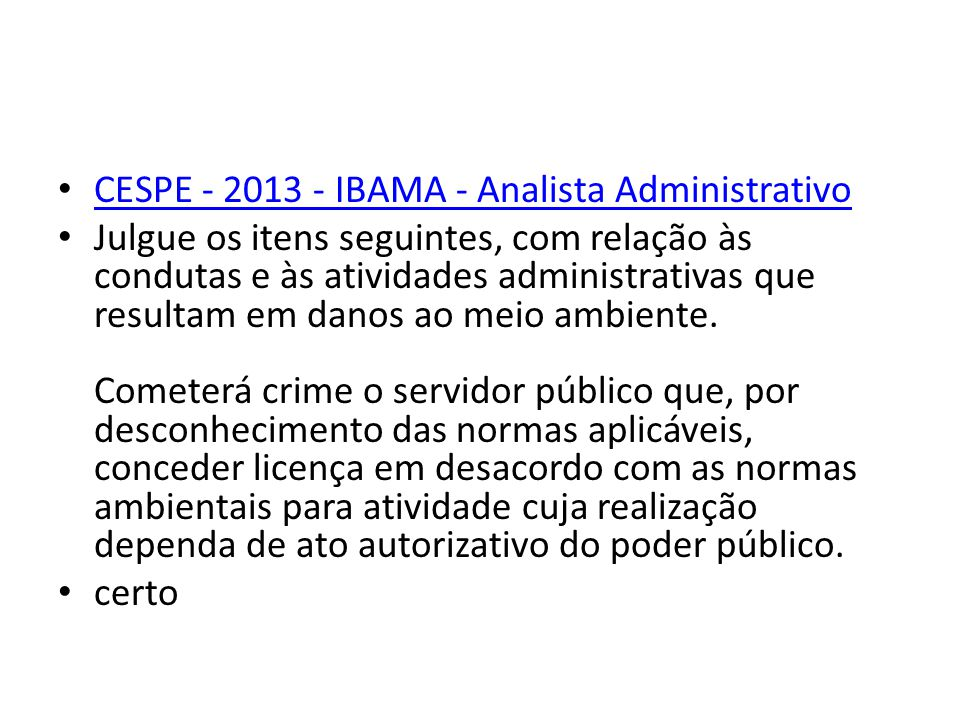 CESPE - 2013 - IBAMA - Analista Administrativo