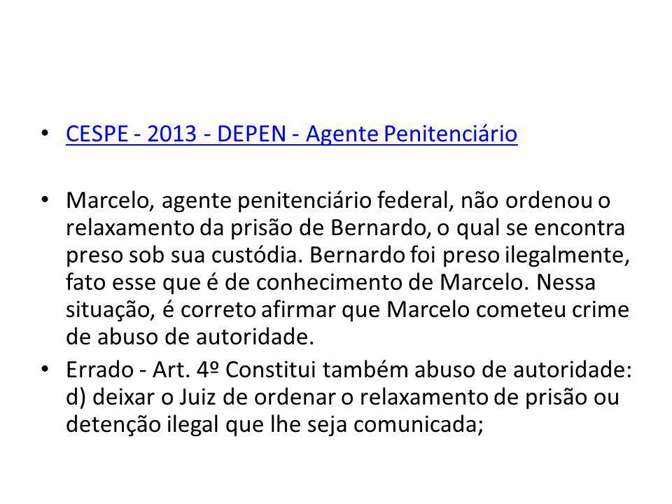 CESPE - 2013 - DEPEN - Agente Penitenciário
