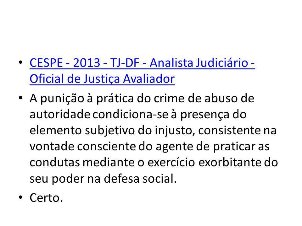 CESPE - 2013 - TJ-DF - Analista Judiciário - Oficial de Justiça Avaliador