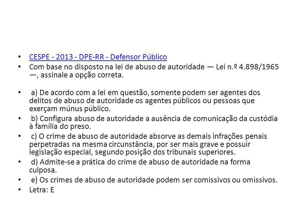 CESPE - 2013 - DPE-RR - Defensor Público