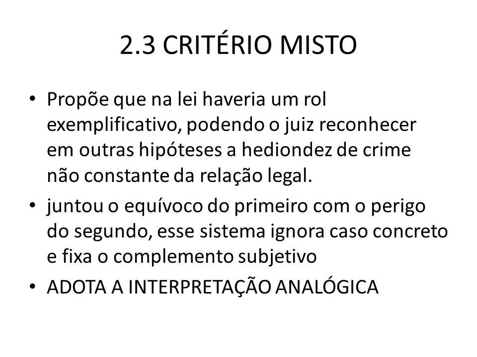 2.3 CRITÉRIO MISTO