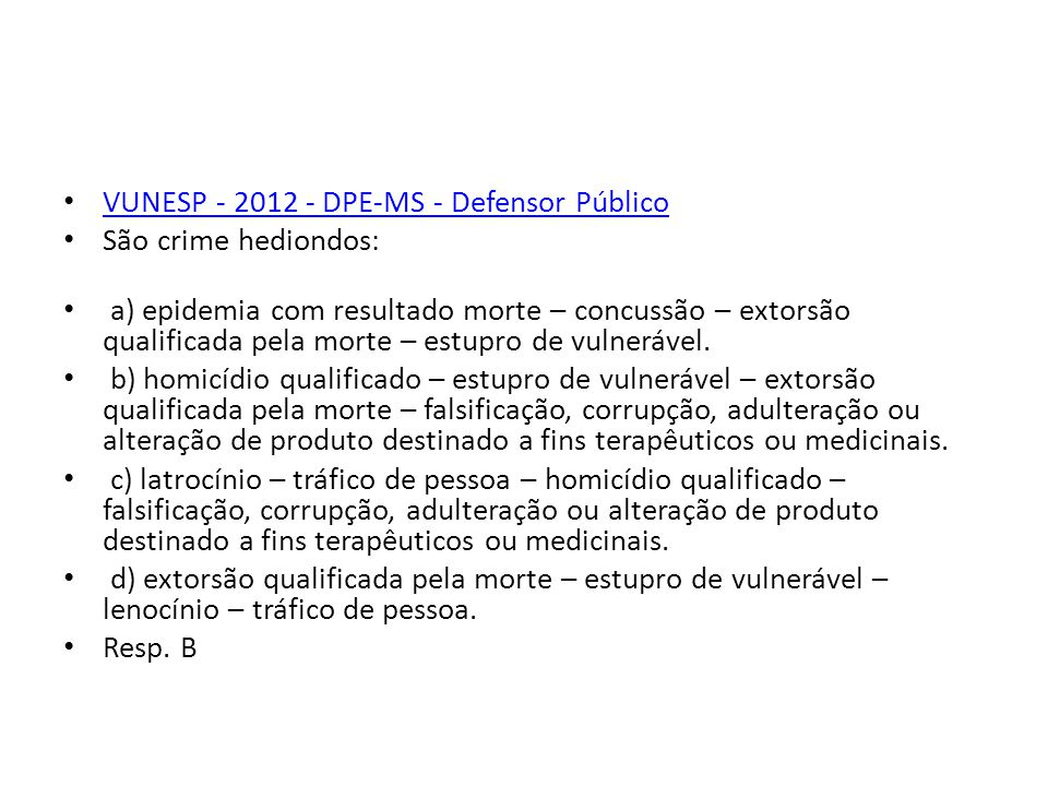 VUNESP - 2012 - DPE-MS - Defensor Público