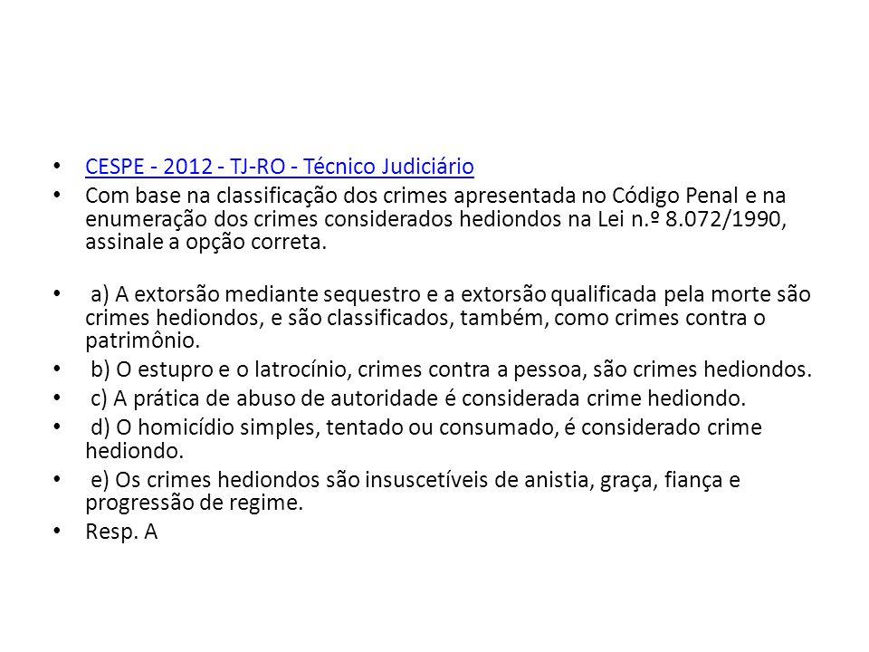 CESPE - 2012 - TJ-RO - Técnico Judiciário