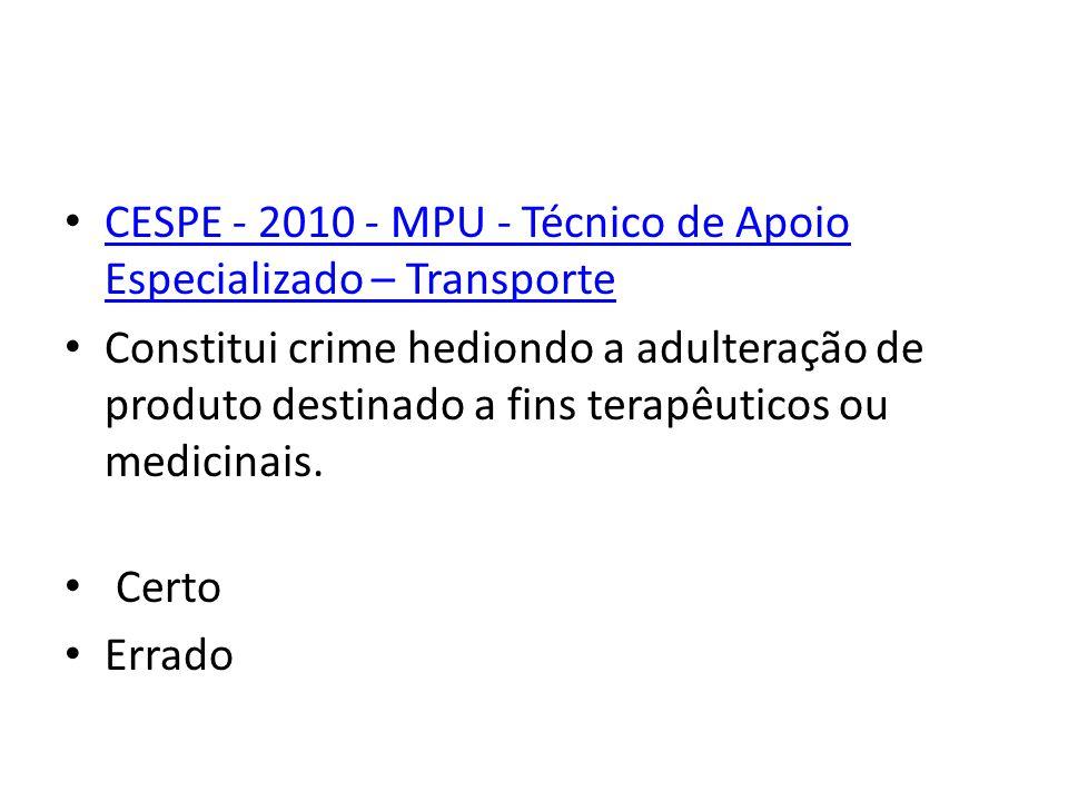 CESPE - 2010 - MPU - Técnico de Apoio Especializado – Transporte