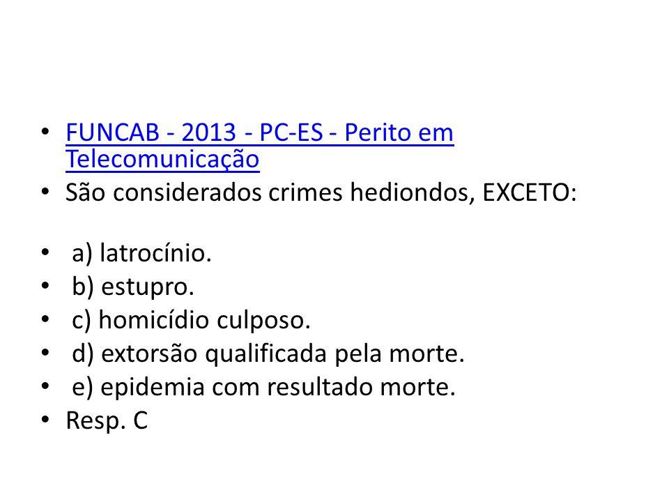 FUNCAB - 2013 - PC-ES - Perito em Telecomunicação