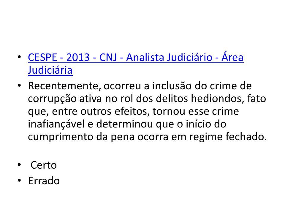 CESPE - 2013 - CNJ - Analista Judiciário - Área Judiciária