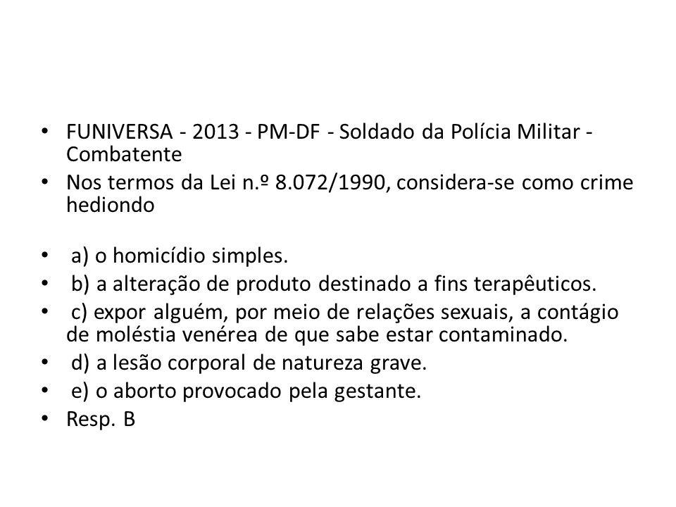 FUNIVERSA - 2013 - PM-DF - Soldado da Polícia Militar - Combatente