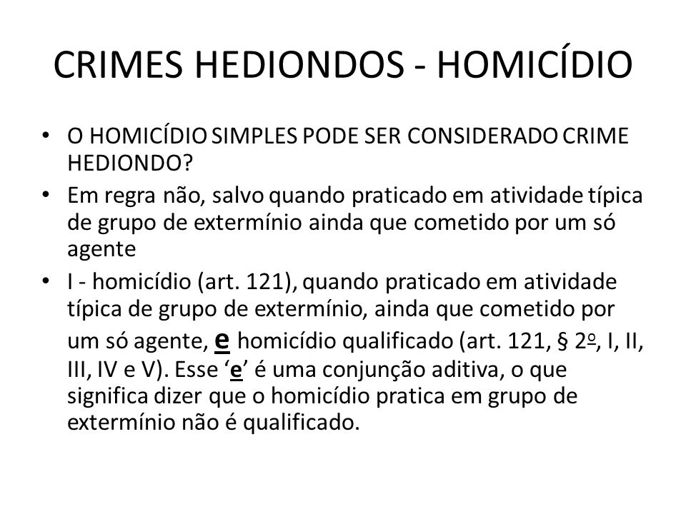 CRIMES HEDIONDOS - HOMICÍDIO
