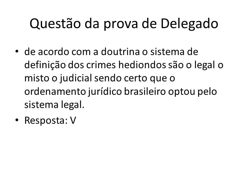 Questão da prova de Delegado