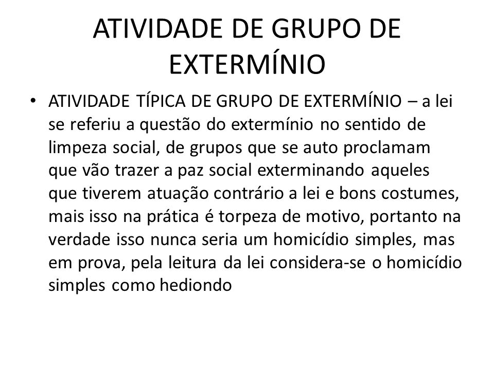 ATIVIDADE DE GRUPO DE EXTERMÍNIO