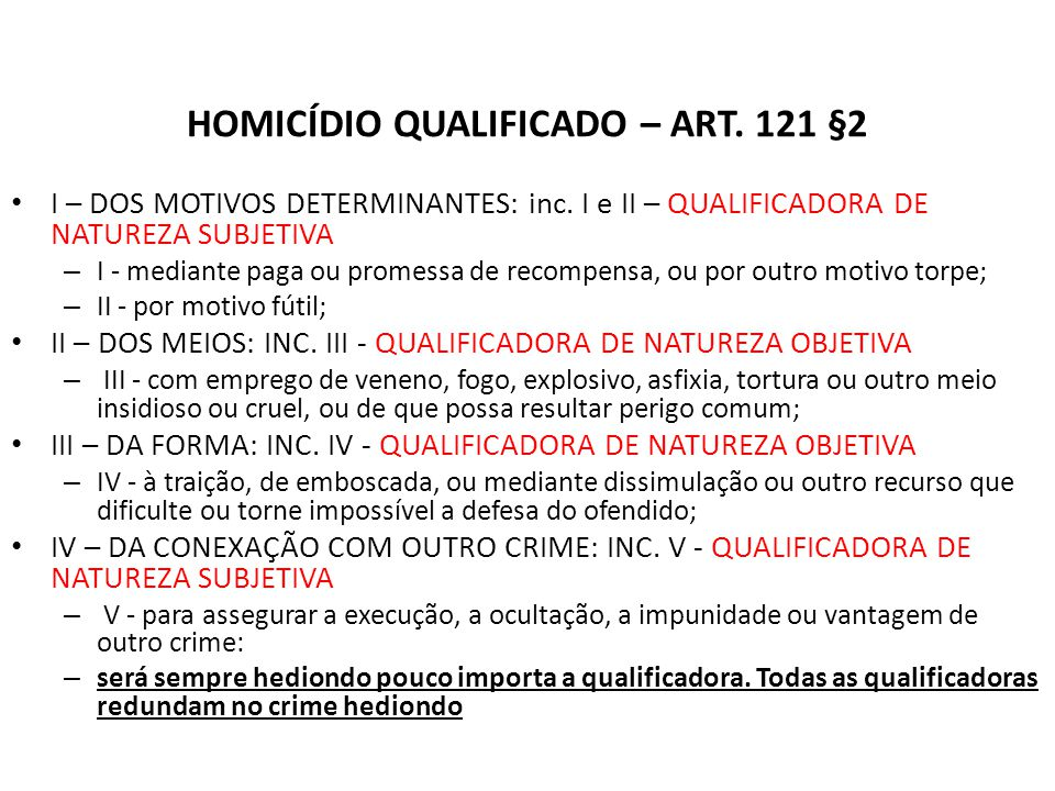 HOMICÍDIO QUALIFICADO – ART. 121 §2