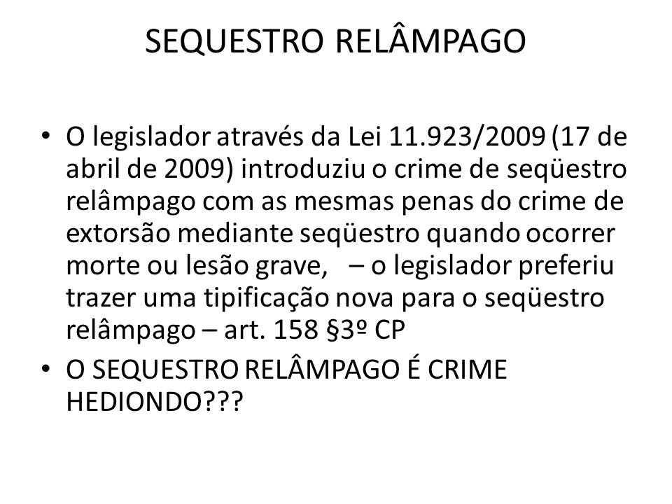 SEQUESTRO RELÂMPAGO