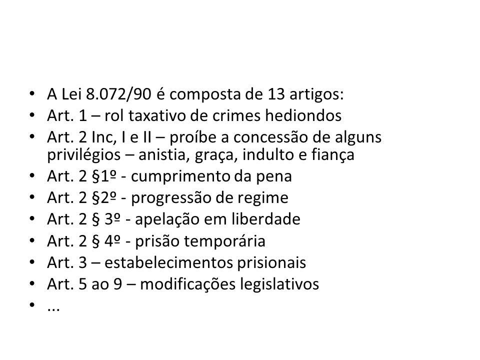 A Lei 8.072/90 é composta de 13 artigos: