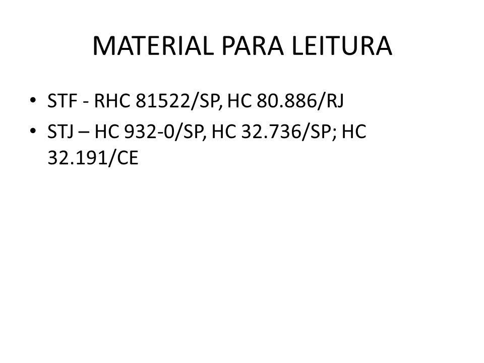 MATERIAL PARA LEITURA STF - RHC 81522/SP, HC 80.886/RJ