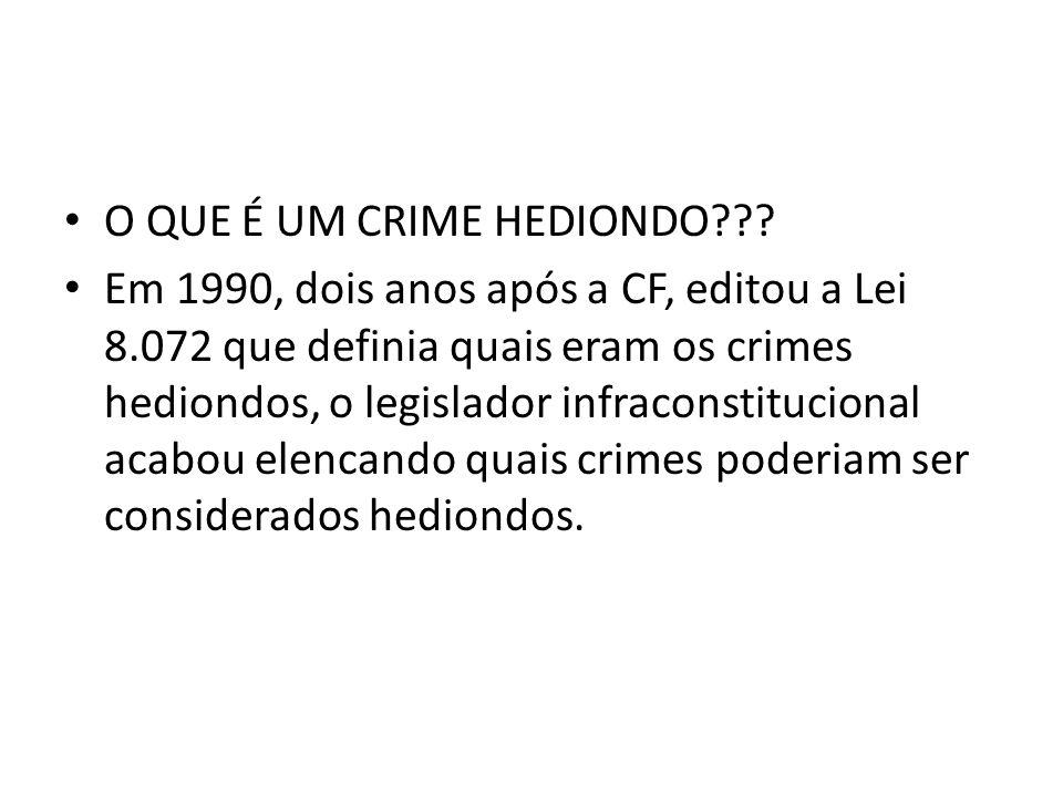 O QUE É UM CRIME HEDIONDO