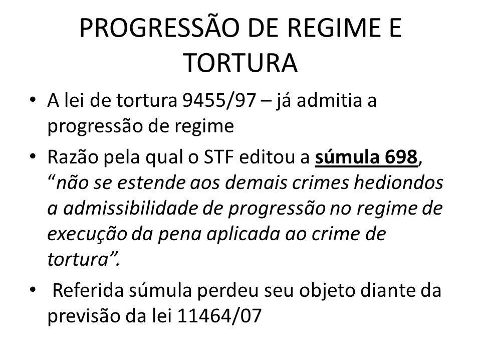 PROGRESSÃO DE REGIME E TORTURA