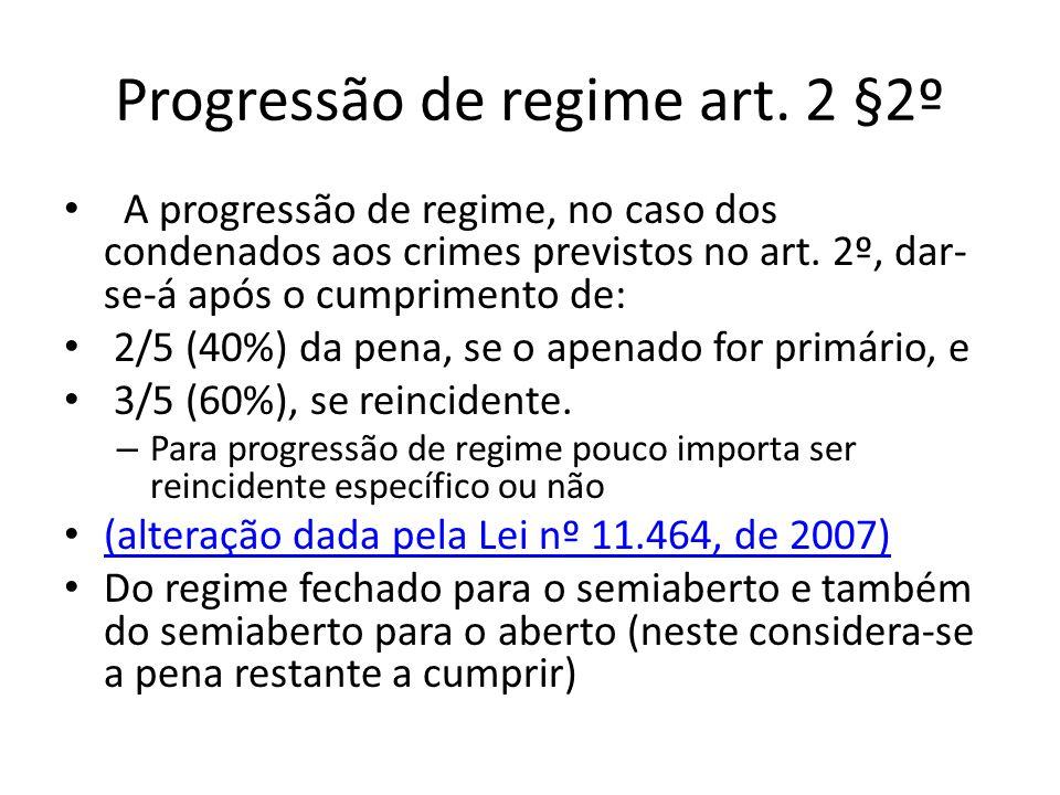 Progressão de regime art. 2 §2º