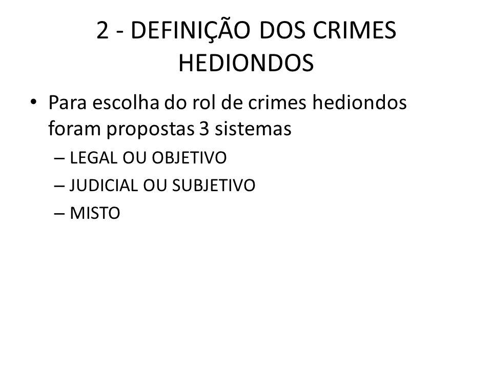 2 - DEFINIÇÃO DOS CRIMES HEDIONDOS