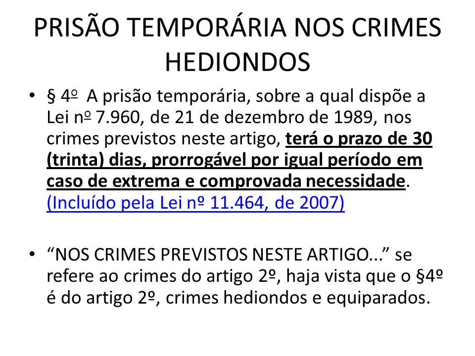 PRISÃO TEMPORÁRIA NOS CRIMES HEDIONDOS