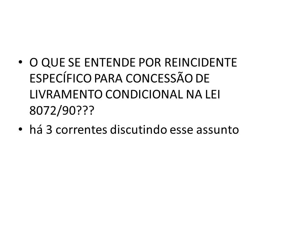 O QUE SE ENTENDE POR REINCIDENTE ESPECÍFICO PARA CONCESSÃO DE LIVRAMENTO CONDICIONAL NA LEI 8072/90