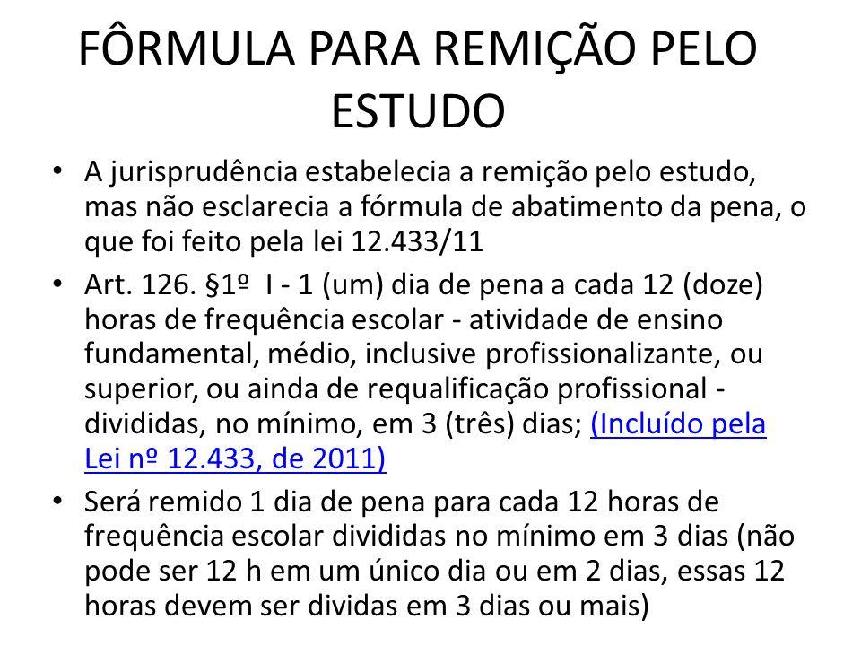 FÔRMULA PARA REMIÇÃO PELO ESTUDO