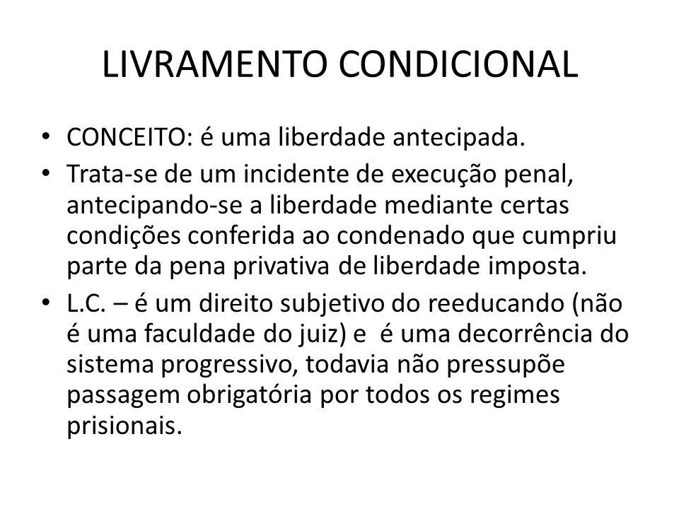 LIVRAMENTO CONDICIONAL