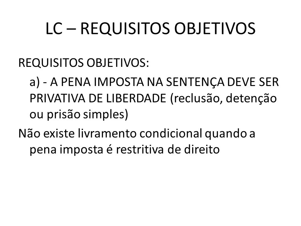 LC – REQUISITOS OBJETIVOS