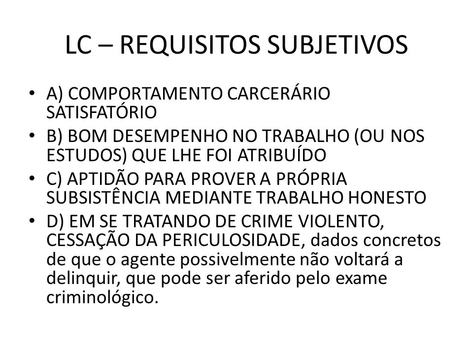 LC – REQUISITOS SUBJETIVOS