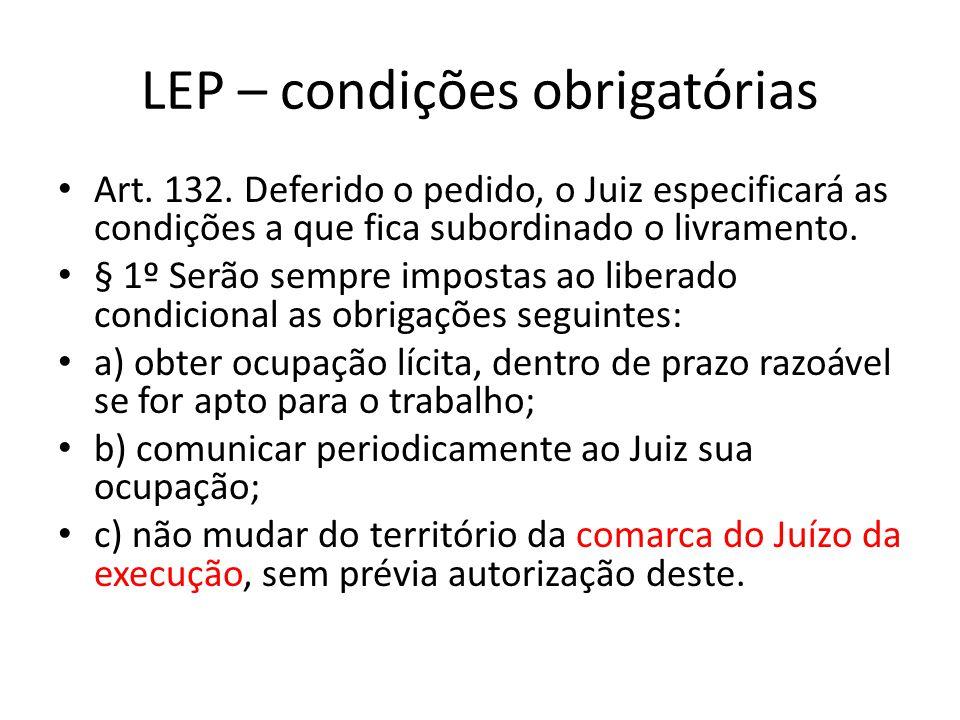 LEP – condições obrigatórias