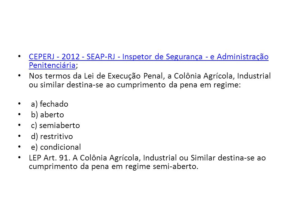 CEPERJ - 2012 - SEAP-RJ - Inspetor de Segurança - e Administração Penitenciária;