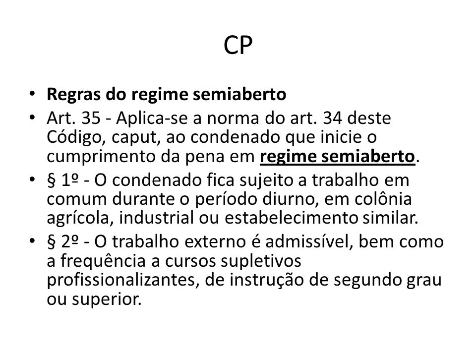 CP Regras do regime semiaberto