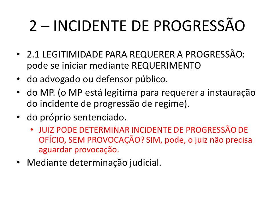 2 – INCIDENTE DE PROGRESSÃO