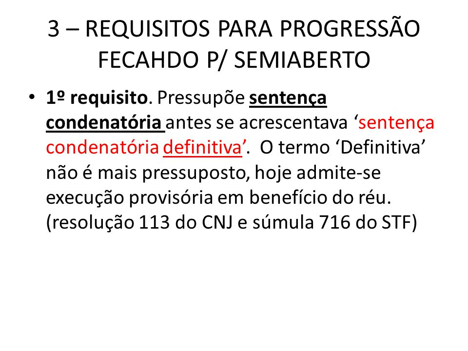3 – REQUISITOS PARA PROGRESSÃO FECAHDO P/ SEMIABERTO