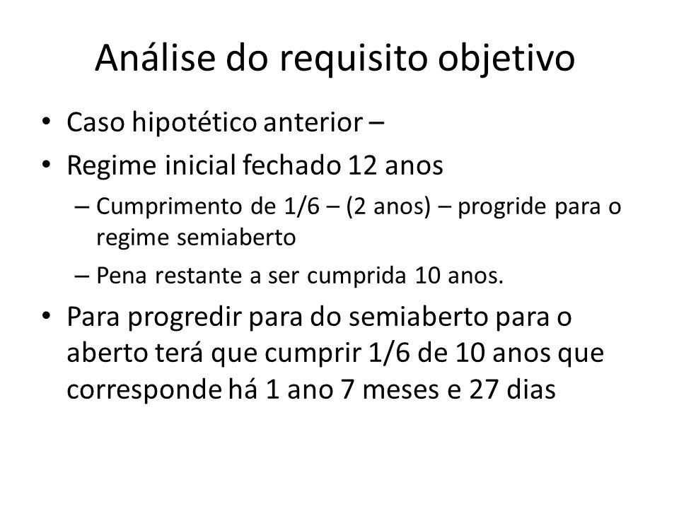 Análise do requisito objetivo