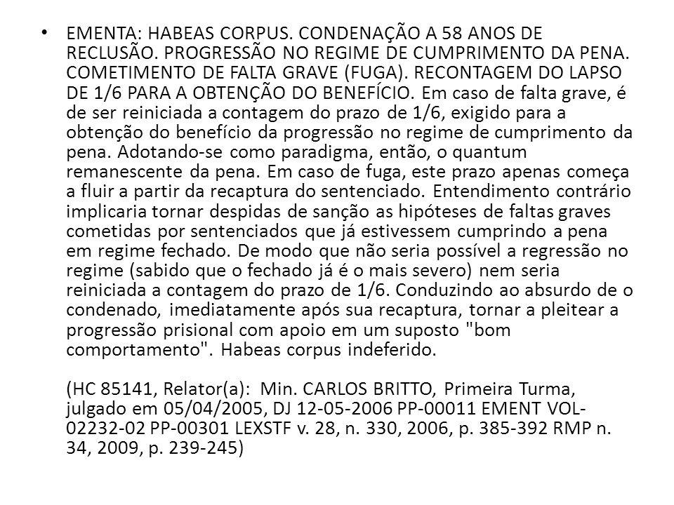 EMENTA: HABEAS CORPUS. CONDENAÇÃO A 58 ANOS DE RECLUSÃO
