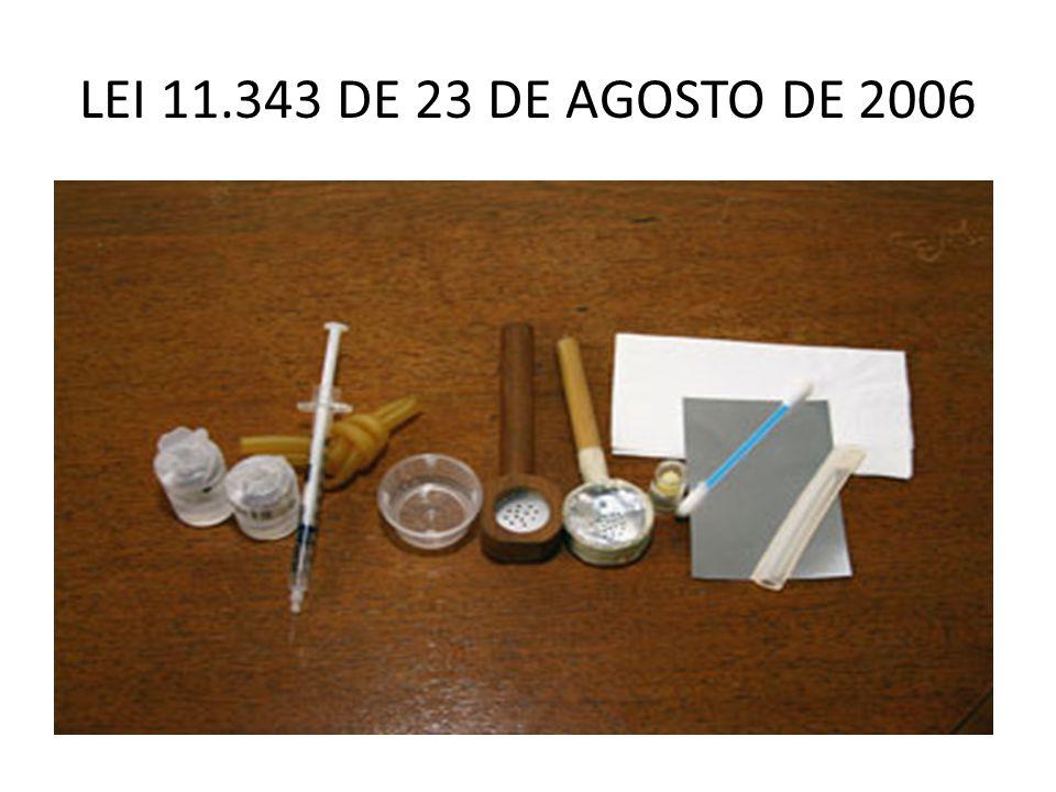 LEI 11.343 DE 23 DE AGOSTO DE 2006