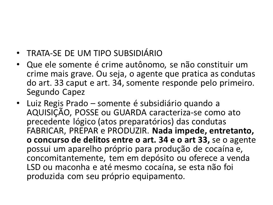 TRATA-SE DE UM TIPO SUBSIDIÁRIO