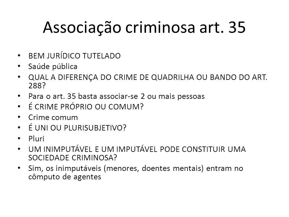 Associação criminosa art. 35