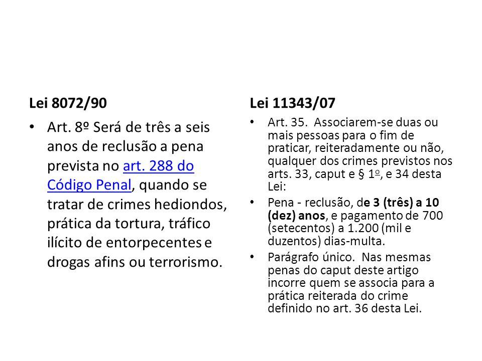 Lei 8072/90 Lei 11343/07.