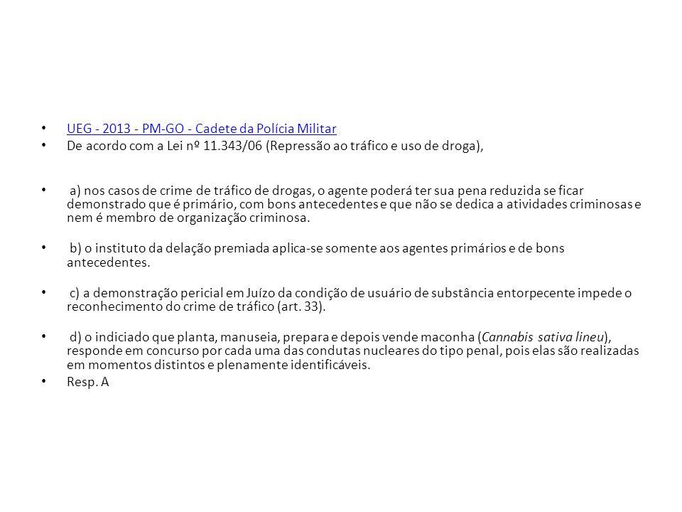 UEG - 2013 - PM-GO - Cadete da Polícia Militar