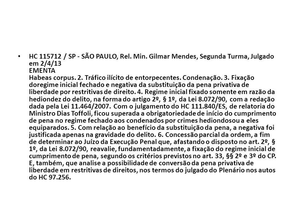 HC 115712 / SP - SÃO PAULO, Rel. Min