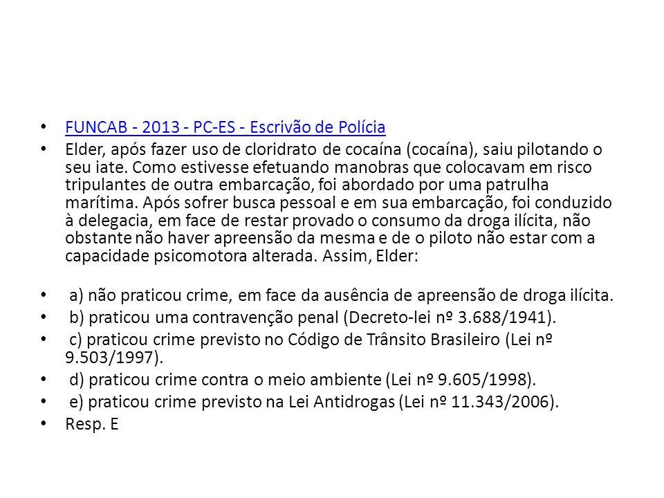 FUNCAB - 2013 - PC-ES - Escrivão de Polícia