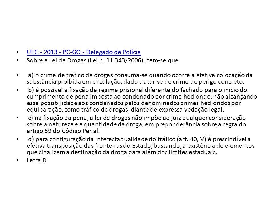 UEG - 2013 - PC-GO - Delegado de Polícia
