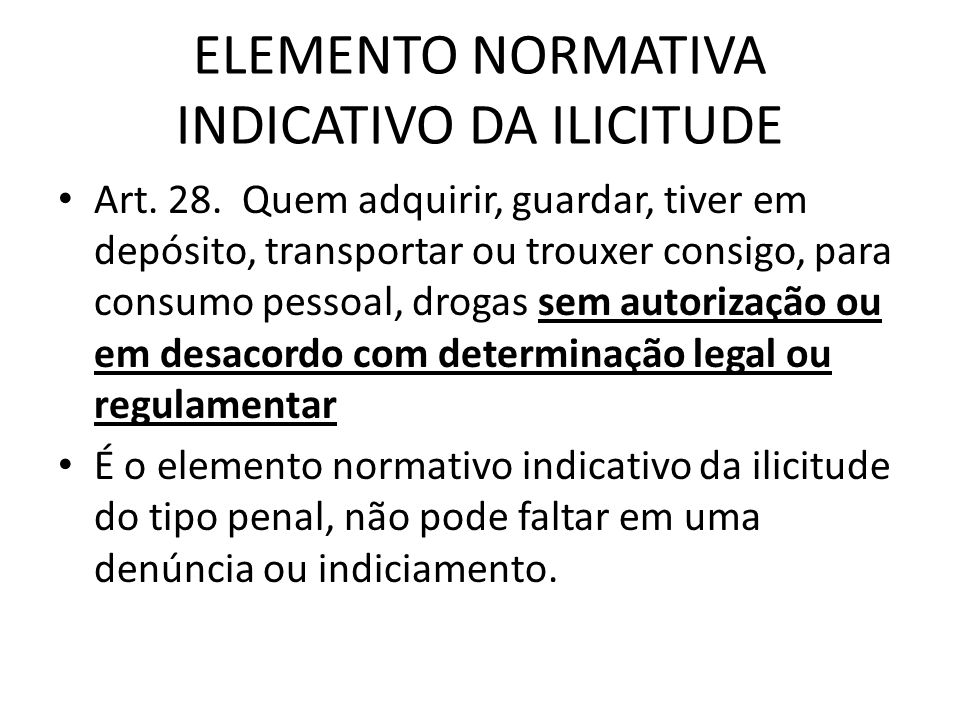 ELEMENTO NORMATIVA INDICATIVO DA ILICITUDE