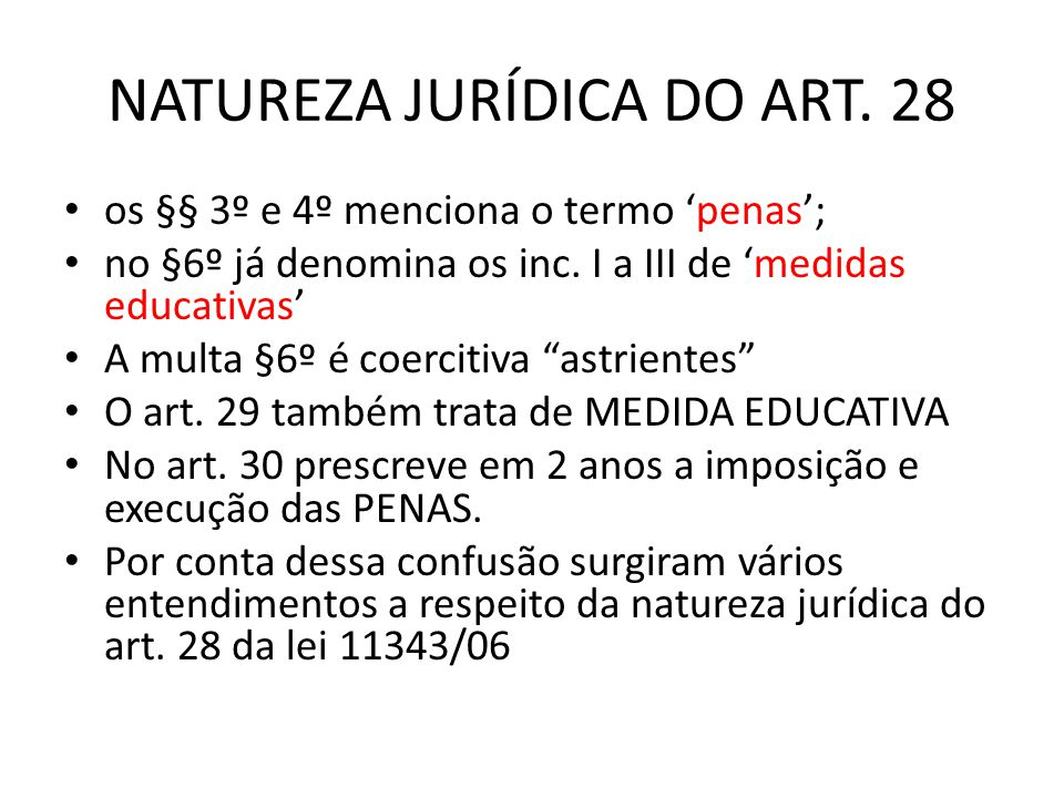 NATUREZA JURÍDICA DO ART. 28