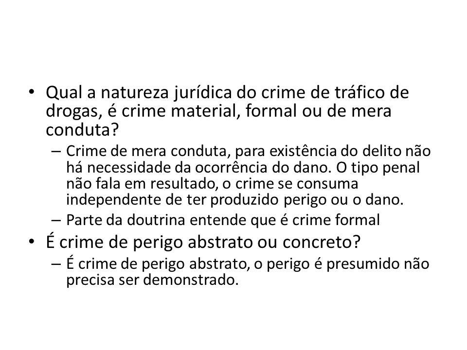 É crime de perigo abstrato ou concreto