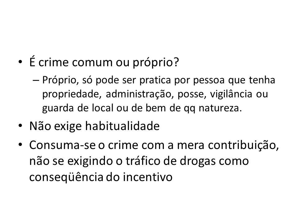 É crime comum ou próprio