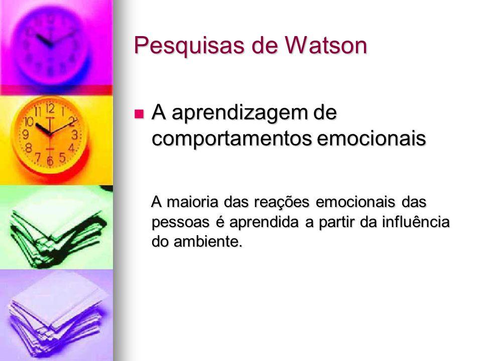 Pesquisas de Watson A aprendizagem de comportamentos emocionais