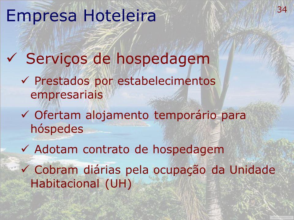 Empresa Hoteleira Serviços de hospedagem