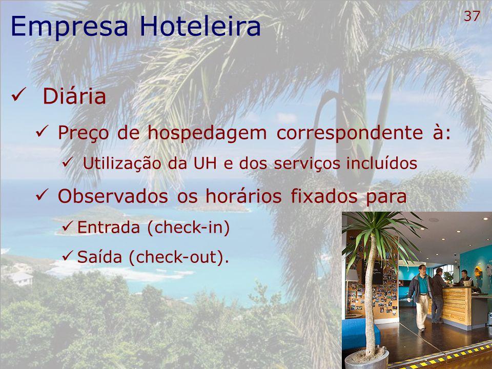 Empresa Hoteleira Diária Preço de hospedagem correspondente à: